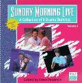 Sunday Morning Live, Vol. 2