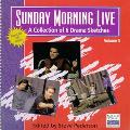 Sunday Morning Live A Collection of Drama Sketches from Willow Creek Community Church