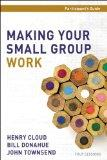 Making Your Small Group Work Participant's Guide with DVD