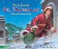 Legend of St. Nicholas A Story of Christmas Giving