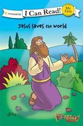 My First I Can Read! Jesus Saves the World