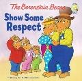 Berenstein Bears/living Lights: Berenstein Bears Show Some Respect