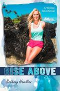 Rise Above : A 90-Day Devotional