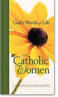 God's Words of Life for Catholic Women From the Catholic Women's Devotional Bible New Revise...
