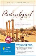 Archaeological Study Bible New International Version, An Illustrated Walk Through Biblical History And Culture