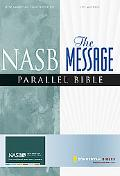 NASB The Message Parallel Bible