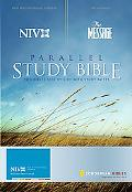 NIV/The Message) Parallel Study Bible