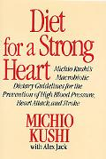 Diet for a Strong Heart - Michio Kushi - Paperback