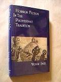 Horror Fiction in the Protestant Tradition - Victor Sage - Hardcover