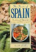 Taste of Spain: Traditional Spanish Recipes and Their Origins - Camilla Jessel - Hardcover