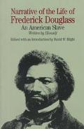 NARRATIVE OF THE LIFE OF FREDERICK DOUGLASS (ED BLIGHT)