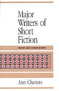Major Writers of Short Fiction Stories and Commentaries