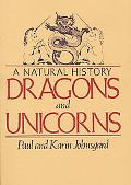 Dragons and Unicorns A Natural History