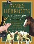James Herriot's Treasury for Children: Warm and Joyful Tales by the Author of All Creatures ...