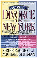 How to Divorce in New York Negotiating Your Divorce Settlement Without Tears or Trial