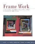 Frame Work A Cultural Storytelling and College Writing