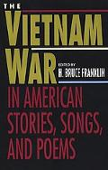 Vietnam War In American Stories, Songs, and Poems