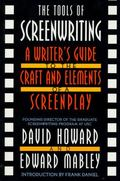 Tools of Screenwriting A Writer's Guide to the Craft and Elements of a Screenplay