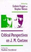 Critical Perspectives on J.M. Coetzee