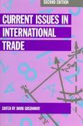 Current Issues in International Trade
