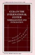 Cuba in the International System Normalization and Integration