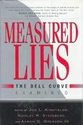 Measured Lies:bell Curve Examined