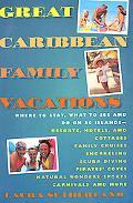Great Caribbean Family Vacations
