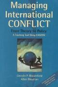 Managing International Conflict From Theory to Policy