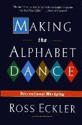 Making the Alphabet Dance: Recreational Wordplay