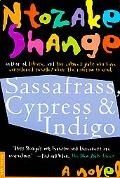 Sassafrass, Cypress, & Indigo A Novel