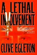 A Lethal Involvement - Clive Egleton - Hardcover