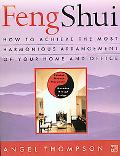 Feng Shui How to Achieve the Most Harmonious Arrangement of Your Home and Office