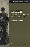 Maggie A Girl of the Streets (A Story of New York)