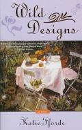 Wild Designs - Katie Fforde - Hardcover