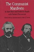 Communist Manifesto By Karl Marx and Frederick Engels With Related Documents