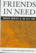 Friends in Need: Burden Sharing in the Gulf War - Andrew Bennet - Hardcover
