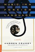 Music, In a Foreign Language - Andrew Crumey - Paperback - 1ST PICADO