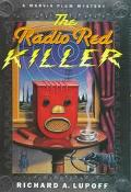 Radio Red Killer - Richard A. Lupoff - Hardcover - 1 ED