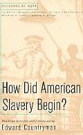 How Did American Slavery Begin Readings