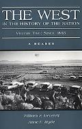 West in the History of the Nation A Reader  Since 1865
