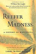 Reefer Madness The History of Marijuana in America