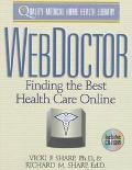 Web Doctor: Finding the Best Health Care Online - Richard M. Sharp - Paperback - BK&CD ROM