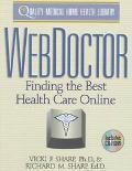 Web Doctor: Finding the Best Health Care Online - Richard M. Sharp - Paperback - BK&CD ROM