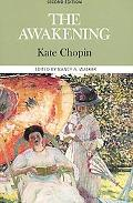 Awakening Complete, Authoritative Text With Biographical, Historical, and Cultural Contexts,...