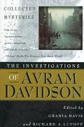 The Investigations of Avram Davidson - Avram Davidson - Hardcover - 1 ED