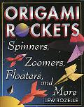 Origami Rockets Spinners, Zoomers, Floaters, and More