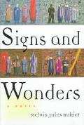 Signs and Wonders: A Novel