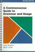 A Commonsense guide to Grammar and Usage, Second Edition
