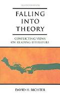 Falling into Theory Conflicting Views on Reading Literature