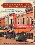 Remembering Woolworth's; A Nostalgic History of the World's Most Famous Five-and-Dime - Kare...